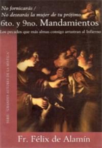 6to y 9no Mandamientos  Fr. Felix de Alamin