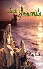 Acepta a Jesucristo  Martin Zavala CD