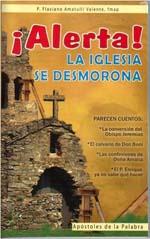Alerta! La Iglesia se desmorona P. Flaviano Amatulli