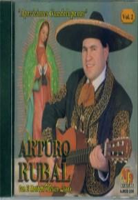 Apariciones Guadalupanas Arturo Rubal