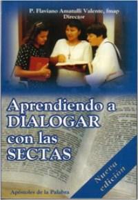 Aprendiendo a Dialogar con las Sectas