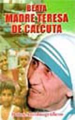 Beata Madre Teresa de Calcuta. P. Eliecer Salesman