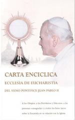 Carta enciclica. Ecclesia de Eucharistia