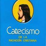 Catecismo de la Iniciacion Cristiana