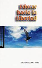 Educar hacia la libertad