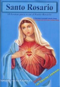 El Santo Rosario. 10 formas de rezar el rosario