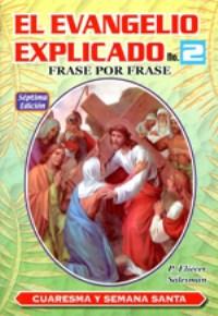 El evangelio explicado No 2