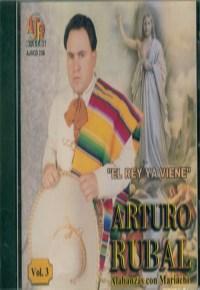 El rey ya viene  Arturo Rubal