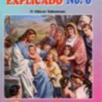Evangelio Explicado No. 6