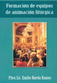 Formacion de equipos de animacion liturgica