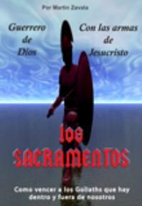 Los sacramentos: Guerrero de Dios con las armas de Jesucristo