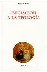 Iniciacion a la Teologia