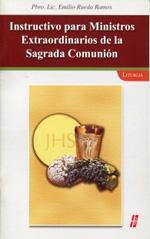 Instructivo para Ministros Extraordinarios de la Sagrada Comunio