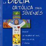 La Biblia Catolica para Jovenes  Pasta dura