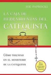 La Caja de Herramientas del Catequista