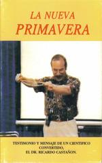 La Nueva Primavera Dr Ricardo Castañon