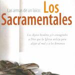 Las armas de un laico Los Sacramentales