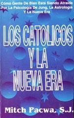 Los Catolicos y la Nueva Era