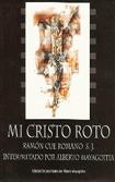 Mi Cristo roto.  Ramon Cue Romano