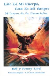 Milagros de la Eucaristia. DVD. Este es Mi Cuerpo