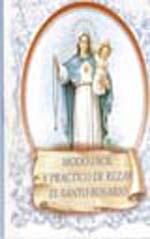 Modo Facil y Practico de Rezar el Santo Rosario
