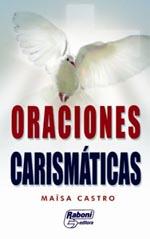 Oraciones Carismaticas