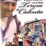 Orando con la Madre Teresa de Calcuta
