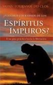 Podemos liberarnos de los espiritus impuros?