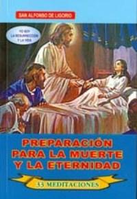 Preparacion Para la Muerte y la Eternidad