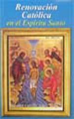 Renovacion Catolica en el Espiritu Santo  Salvador Carrillo Ald