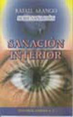 Sanacion Interior. Rafael Arango