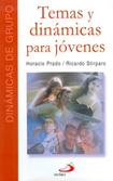 Temas y Dinamicas Para Jovenes. Horacio Prado y R