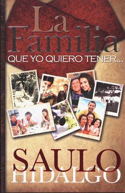 La Familia que Yo quiero tener