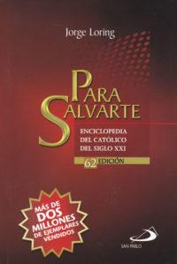 Para Salvarte. Jorge Loring