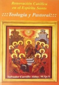 Renovacion Catolica en el Espiritu Santo: Teologia y Pastoral -