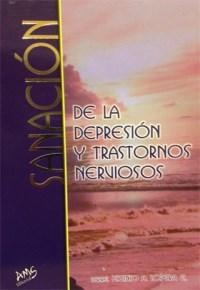 Sanacion de la Depresion y Transtornos Nerviosos