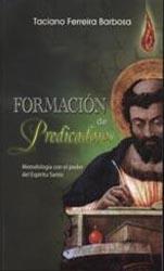 Formacion de Predicadores con el poder del Espiritu Santo
