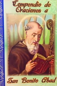 Compendio de oraciones a san Benito Abad