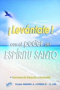 Levantate con el Poder del Espiritu Santo