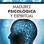 madurez psicologica y espiritual