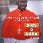 Dios o nada Cardenal Sarah